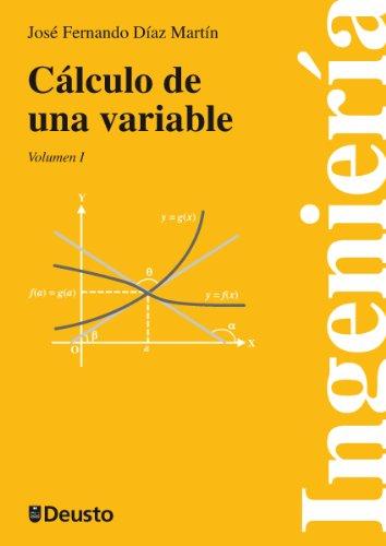 Cálculo de una variable. Vols. I y II (Ingeniería) por José Fernando Díaz Martín