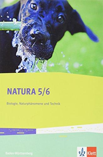 natura-biologie-naturphanomene-und-technik-5-6-schuljahr-ausgabe-fur-baden-wurttemberg-schulerbuch-a
