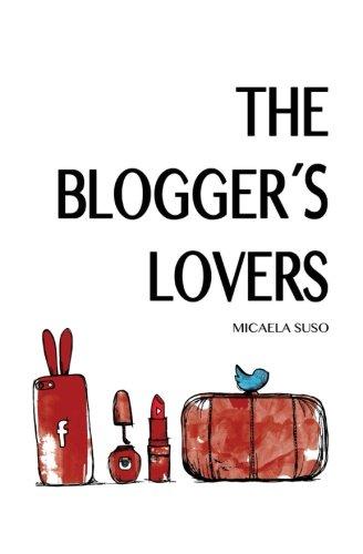 The Blogger's Lovers por Micaela Suso