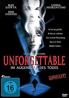 Unforgettable - Im Augenblick des Todes