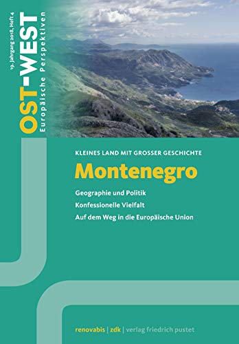 Montenegro (OST-WEST. Europäische Perspektiven)