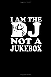 I Am The Dj Not A Jukebox: Hangman Puzzles | Mini Game | Clever Kids | 110 Lined Pages | 6 X 9 In | 15.24 X 22.86 Cm | Single Player | Funny Great Gift
