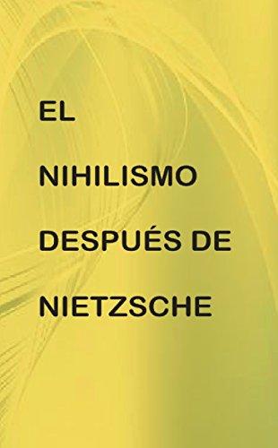 El nihilismo después de Nietzsche por Pedro Lasanta Casero