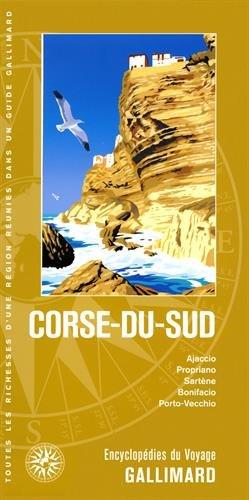 Corse-du-Sud : Ajaccio, Propriano, Sartène, Bonifacio, Porto-Vecchio