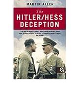 [(The Hitler-Hess Deception )] [Author: Martin Allen] [Mar-2004]