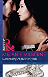 Surrendering All But Her Heart (Mills & Boon Modern)