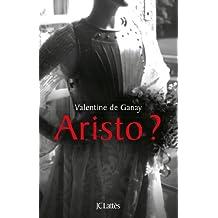 Aristo ? (Essais et documents)