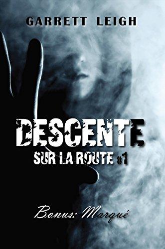 Descente + Bonus : Marqué: Sur la route #1