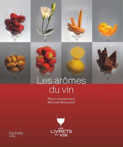 Les arômes du vin par Pierre Casamayor