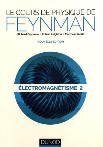 Le cours de physique de Feynman - lectromagntisme 2