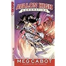 Homecoming (Avalon High: Coronation (Graphic Novels))