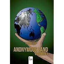 Anonymous Land, volumen 1