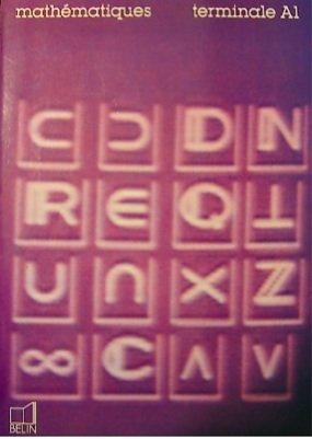Mathématiques, Terminale A1. Programme 1982
