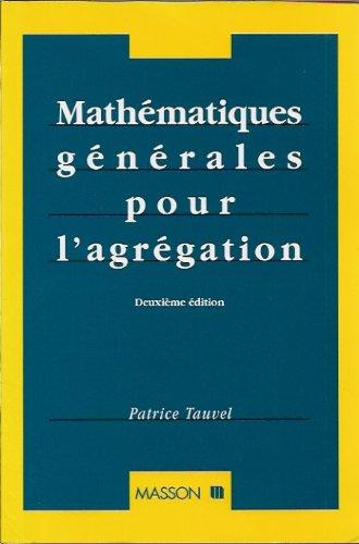 Mathématiques générales pour l'agrégation