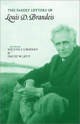 The Family Letters of Louis D. Brandeis by Louis Dembitz Brandeis (2002-08-05)