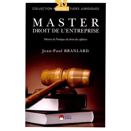 Master droit de l'entreprise : Théorie & pratique du droit des affaires