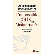 L'impossible paix en Méditerranée