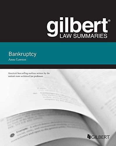 Lawton's Gilbert Law Summary on Bankruptcy (Gilbert Law Summaries) (English Edition)