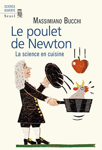 Le poulet de Newton par Massimiano Bucchi