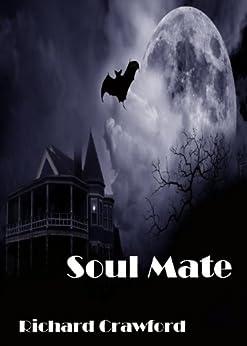 Soul Mate (Book One) (English Edition) von [Crawford, Richard]