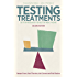 Testing Treatments: Better Research for Better Healthcare