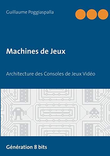 Machines de jeux : Architecture ...