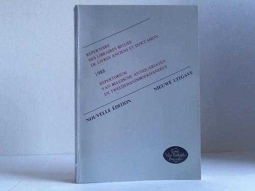 Repertoire des Libraires Belges de Livres Anciens et d'Occasion 1988. Repertorium van Belgische Antiquariaten en Tweedehandsboekhandels