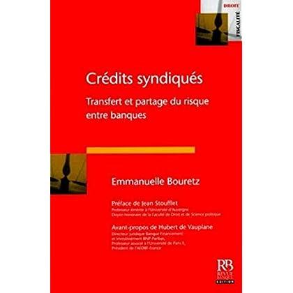 Crédits syndiqués: Transfert et partage du risque entre banques