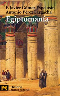 Egiptomanía / Egyptomania: El mito de egipto de los griegos a nosotros / The Egyptian myth of Greek to us