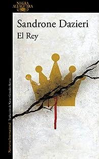 El Rey par Sandrone Dazieri