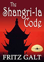 The Shangri-la Code (Brad West Spy Thrillers Book 3)