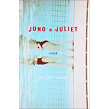 Juno & Juliet: A Novel by Julian Gough (2002-08-13)