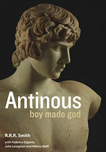 Antinous: Boy Made God por R. R. R. Smith