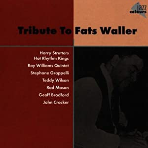 Fats Waller -  Tribute to Fats Waller