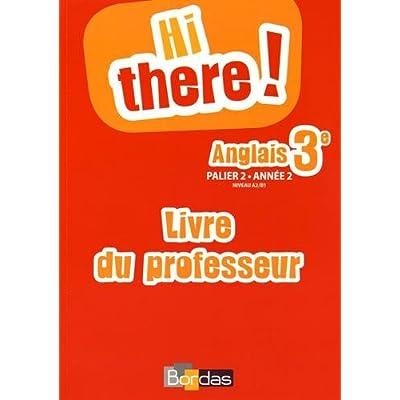Hi There 3e Livre Du Professeur Pdf Complete Ezraspike