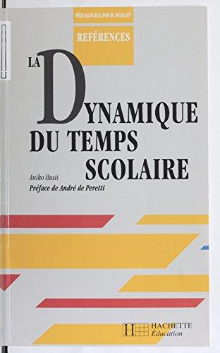 Livres gratuits La Dynamique du temps scolaire pdf epub