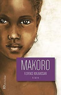 Makoro par Florence Malmassari