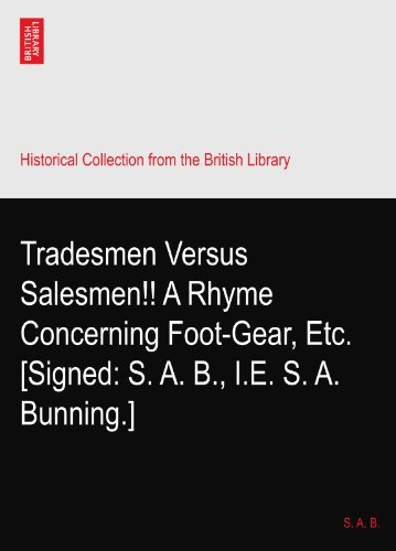 tradesmen-versus-salesmen-a-rhyme-concerning-foot-gear-etc-signed-s-a-b-ie-s-a-bunning
