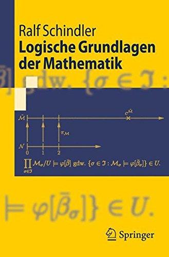 Logische Grundlagen der Mathematik (Springer-Lehrbuch) (German Edition)