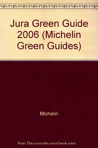 Jura Green Guide (Michelin Green Guides) par -