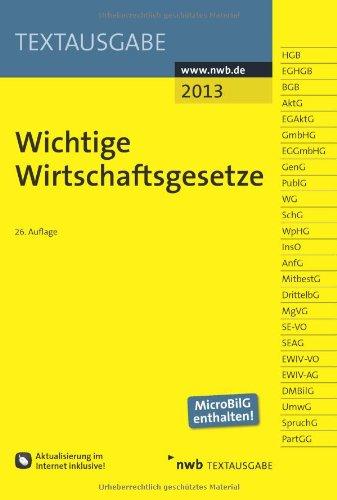 Buchseite und Rezensionen zu 'Wichtige Wirtschaftsgesetze' von NWB Redaktion (Bearbeitet von)