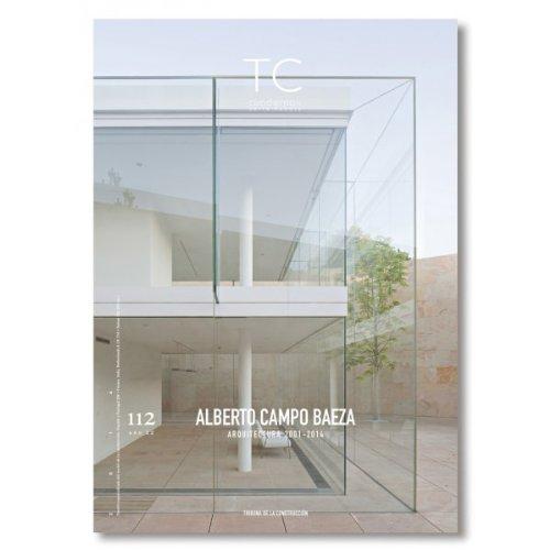 Alberto Campo Baeza 2001-2014 (TC 112)