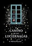 El camino de las luciérnagas (Edición revisada) (Spanish Edition)
