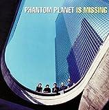 Phantom Planet Is Missing by Phantom Planet (1998-08-02) -
