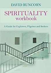 By David Runcorn Spirituality Workbook (First 1st Edition) [Paperback]