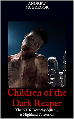 Zombie Dorothy - Children of the Dark Reaper: The