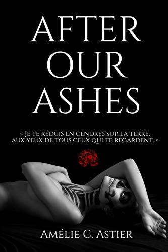 After Our Ashes par [C. Astier, Amélie, Amheliie]