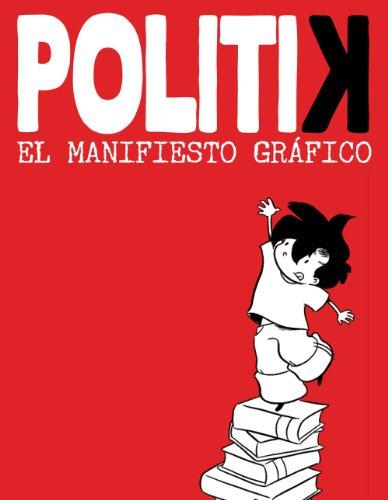 Descargar Libro Politik El Manifiesto Grafico de Emma Reverter