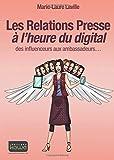 Les Relations Presse à l'heure du digital - des influenceurs aux ambassadeurs