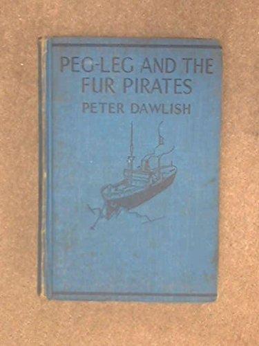 PEG-LEG AND THE FUR PIRATES (Leg Peg Pirate)